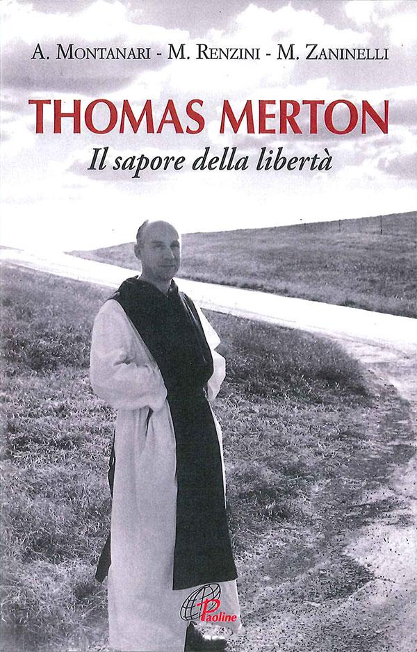 cicci-Thomas Merton – Il sapore della libertà